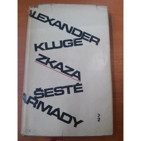 Kluge Alexander - Zkáza šesté armády