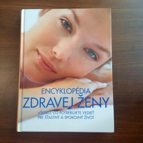 Kolektív autorov - Encyklopédia zdravej ženy