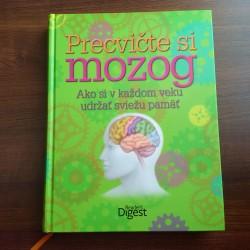 Precvičte si mozog (Ako si v každom veku udržať sviežu pamäť)