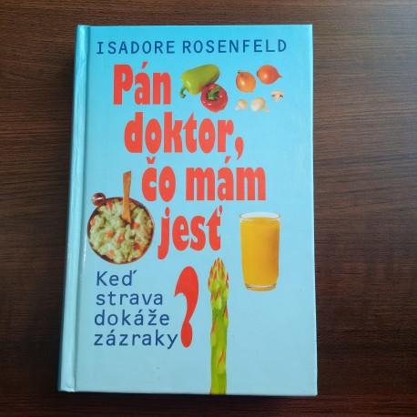Rosenfeld Isadore – Pán doktor, čo mám jesť?
