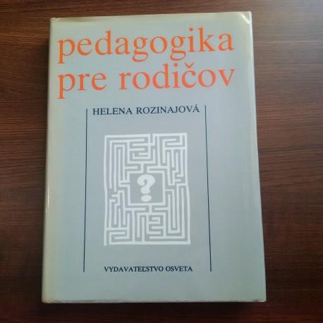 Rozinajová Helena - Pedagogika pre rodičov