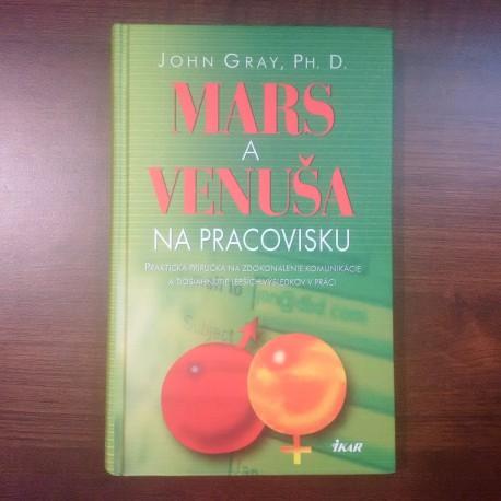 Gray John - Mars aVenuša na pracovisku