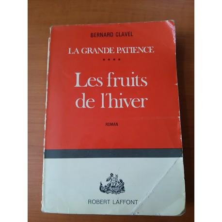 Clavel Bernard – Les fruits de l´hiver