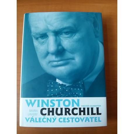 Lavery Brian - Winston Churchill válečný cestovatel