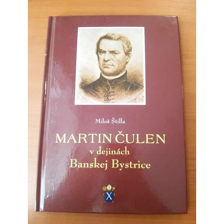 Martin Čulen vdejinách Banskej Bystrice