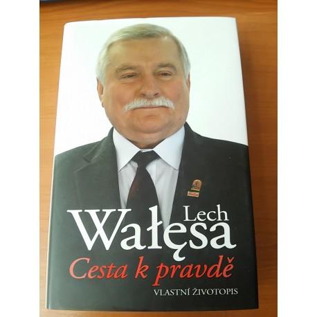 Walesa Lech - Cesta kpravdě