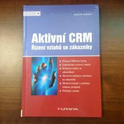 Aktivní CRM - Řízení vztahů se zákazníky