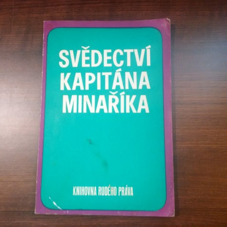 Knihovna rudého práva - Svědectví kapitána Minaříka