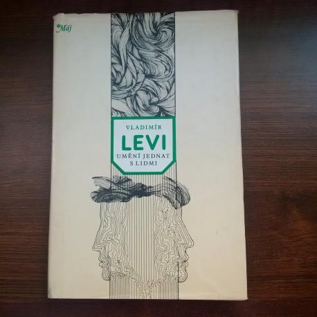 Levi Vladimír - Umění jednat s lidmi