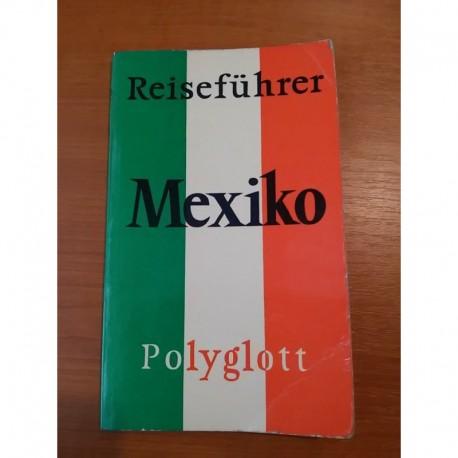 Mexiko - Reiseführer