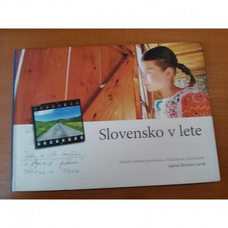 Slovensko v lete : Záznam letného putovania s Mikulášom Dzurindom