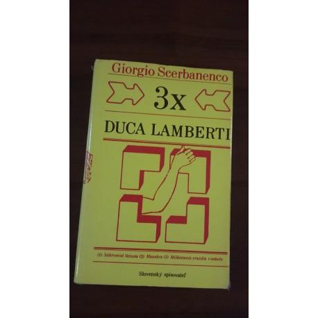 3x Duca Lamberti
