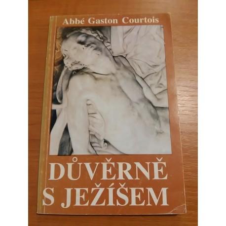 Courtois Abbé Gaston – Důvěrně s Ježíšem