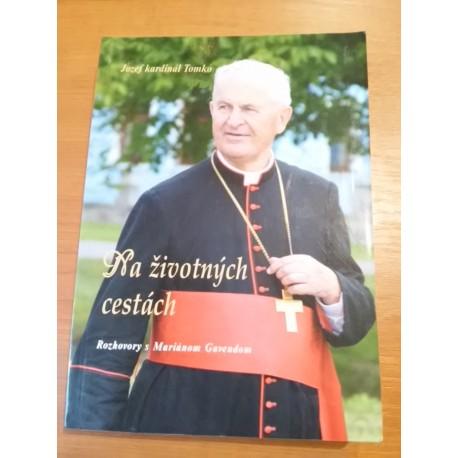 Tomko Jozef kardinál – Na životných cestách – rozhovory sMariánom Gavendom