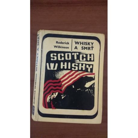 Whisky a smrť