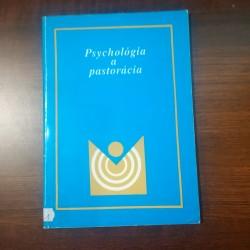 Psychológia a pastorácia II. - Príprava na životné povolanie manželstvo a rodičovstvo.