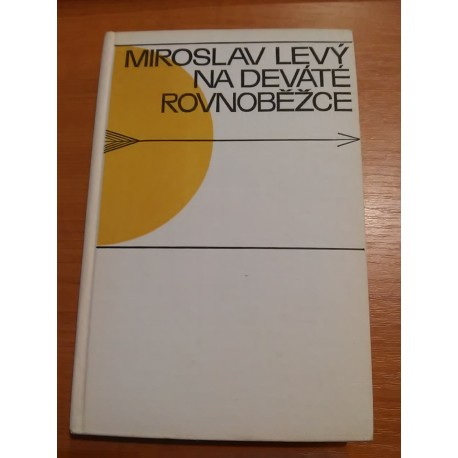 Levy Miroslav – Na deváte rovnoběžce