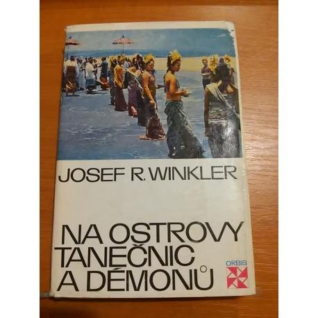 Winkler Josef R.- Na ostrovy tanečnic a démonu