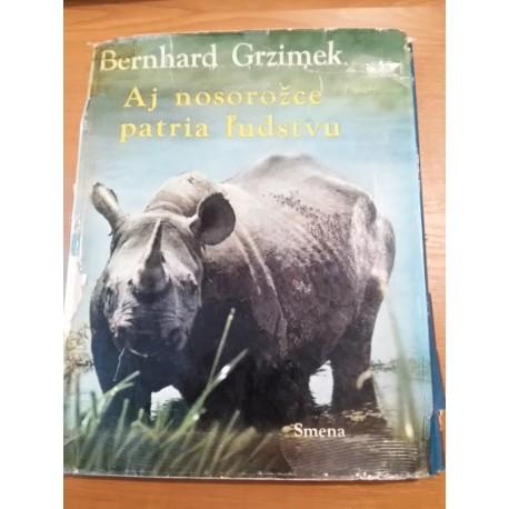 Grzimek B. - Aj nosorožce patria ľudstvu