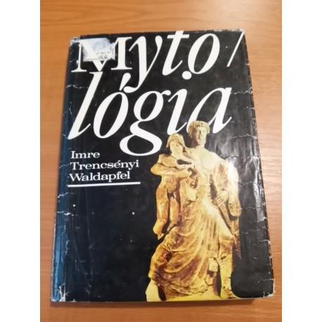 Trencsényi - Waldapfel Imre Mytológia