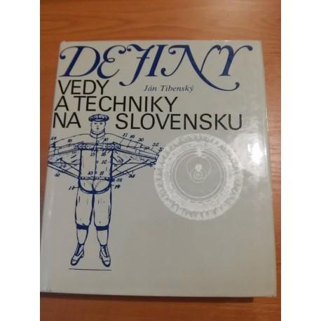 Tibenský J. - Dejiny vedy a techniky na Slovensku