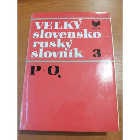 Veľký slovensko - ruský slovník P-Q