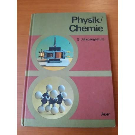 Physik/Chemie – Jahrgandsstufe 9.