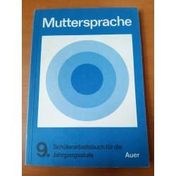 Muttersprache 9. Schülerarbeitsbuch für die Jahrgangsstufe