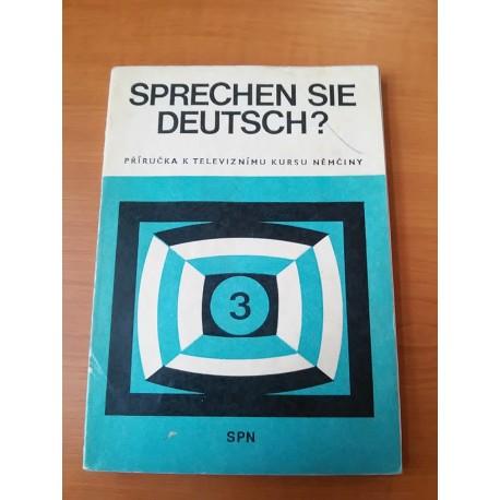 SPN - Sprechen sie deutsch? Příručka ktelevíznimu kursu němčiny 3