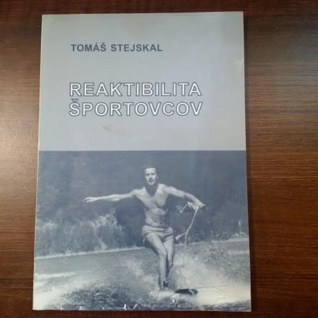 Stejskal Tomáš – Reaktibilita športovcov