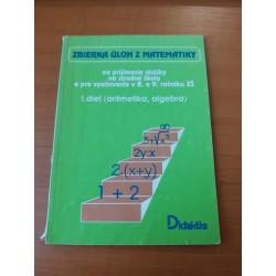 Zbierka úloh z matematiky na prijímacie skúšky, na stredné školy ...