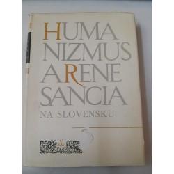 Humanizmus a renesancia na Slovensku v 15. - 16. storočí