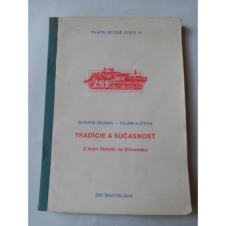Zrubec Severin a kol. autorov – Tradície a súčasnosť: Z dejín filatelie na Slovensku