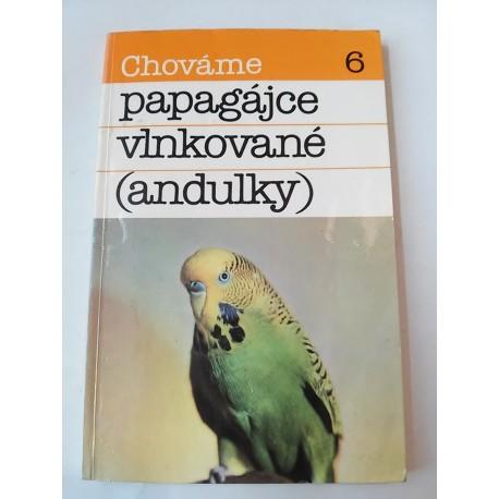 Ambruš B. - Chováme papagájce vlnkované (andulky)