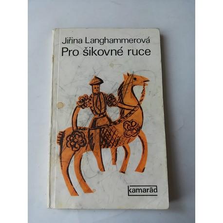 Langhammerová Jiřina – Pro šikovné ruce