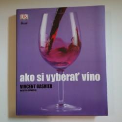 Ako si vyberať víno