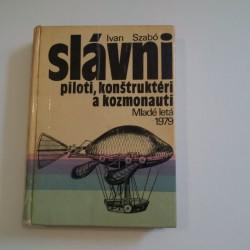Slavni piloti, konštruktéri a kozmonauti