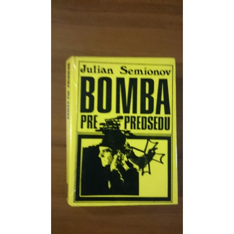 Bomba pre predsedu