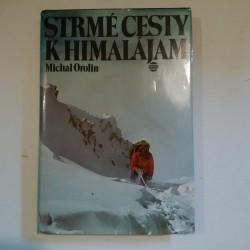 Strmé cesty k Himalájam