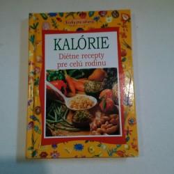 Kalórie. Diétne recepty pre celú rodinu