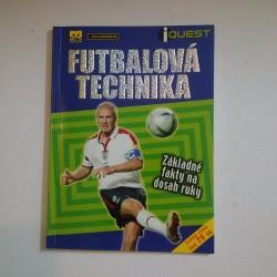 Futbalová technika. Základné fakty na dosah ruky