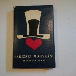 Parížski mohykáni I.