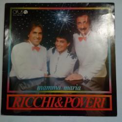 Ricchi and Poveri - Mamma Maria