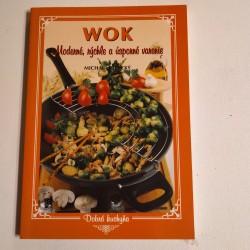 Wok. Moderné, rýchle a úsporné varenie