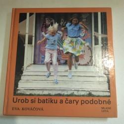 Urob si batiku a čary podobné
