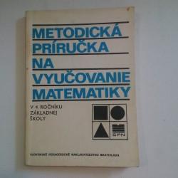 Metodická príručka na vyučovanie matematiky v 4. ročníku základnej školy