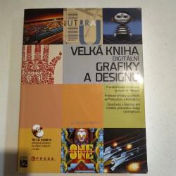 Velká kniha digitální grafiky a designu
