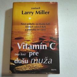 Vitamín C ( nie len ) pre dušu muža