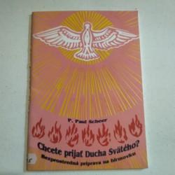 Chcete prijať Ducha Svätého?