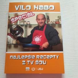 Vilo Habo špeciál - Najlepšie recepty z TV šou